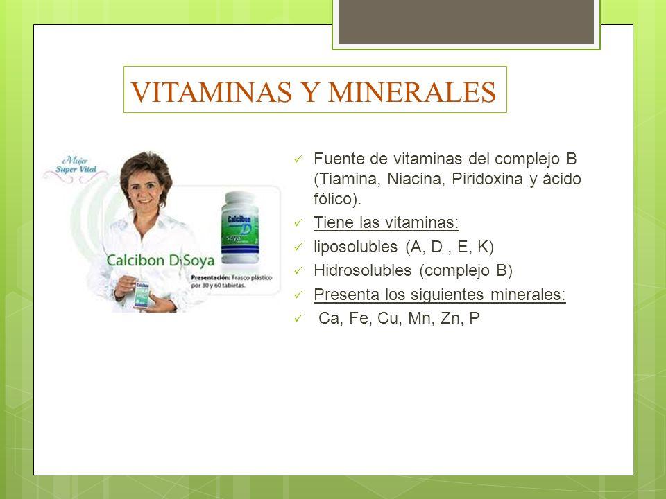 VITAMINAS Y MINERALES Fuente de vitaminas del complejo B (Tiamina, Niacina, Piridoxina y ácido fólico). Tiene las vitaminas: liposolubles (A, D, E, K)