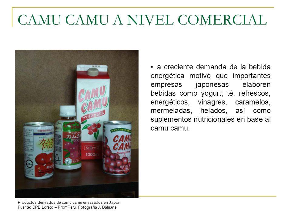 CAMU CAMU A NIVEL COMERCIAL Productos derivados de camu camu envasados en Japón. Fuente: CPE Loreto – PromPerú. Fotografía J. Baluarte La creciente de
