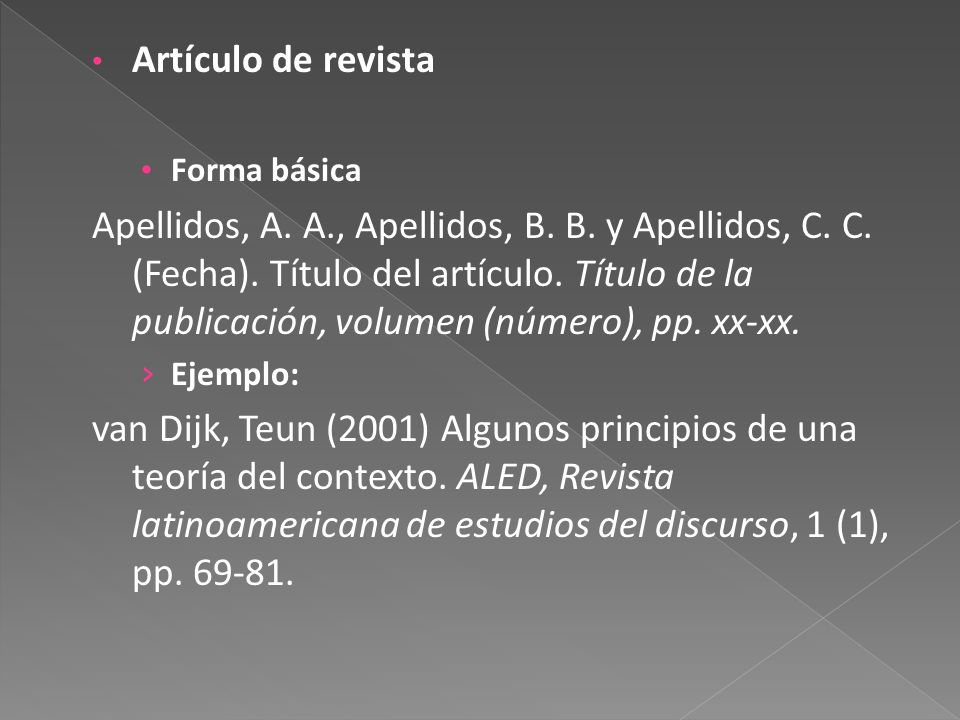 Artículo de revista Forma básica Apellidos, A.A., Apellidos, B.