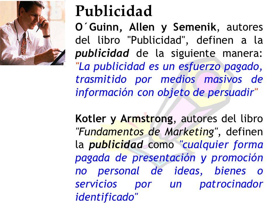 Tipos de publicidad Tipos de publicidad en función: del objeto anunciado del anunciante del objetivo del alcance de los medios de la presión
