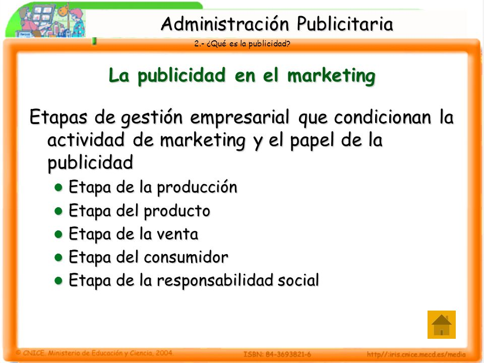 2.- ¿Qué es la publicidad? La publicidad en el marketing Etapas de gestión empresarial que condicionan la actividad de marketing y el papel de la publ