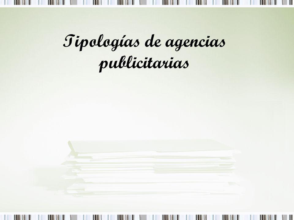 Tipologías de agencias publicitarias