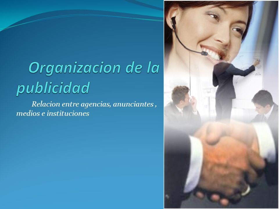 Relacion entre agencias, anunciantes, medios e instituciones
