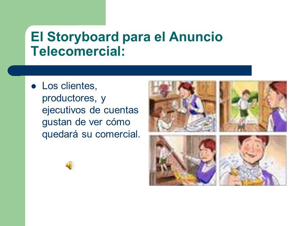El Storyboard para el Anuncio Telecomercial: Los clientes, productores, y ejecutivos de cuentas gustan de ver cómo quedará su comercial.
