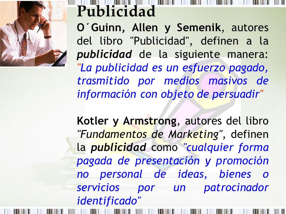 Publicidad O´Guinn, Allen y Semenik, autores del libro