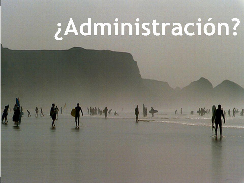 ¿Administración?