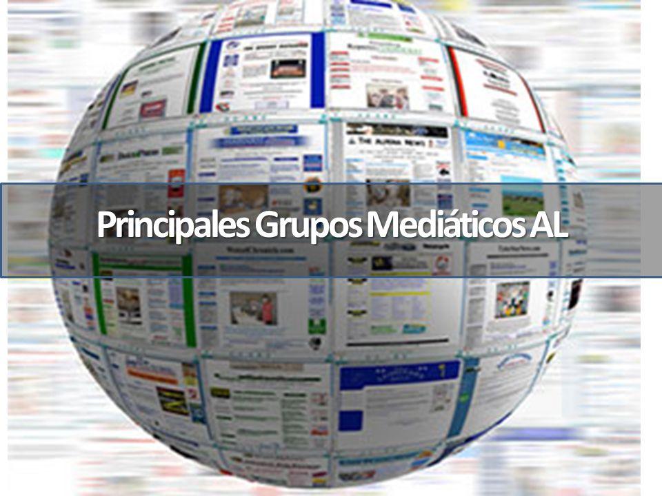 Principales Grupos Mediáticos AL
