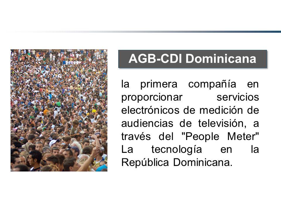 AGB-CDI Dominicana la primera compañía en proporcionar servicios electrónicos de medición de audiencias de televisión, a través del