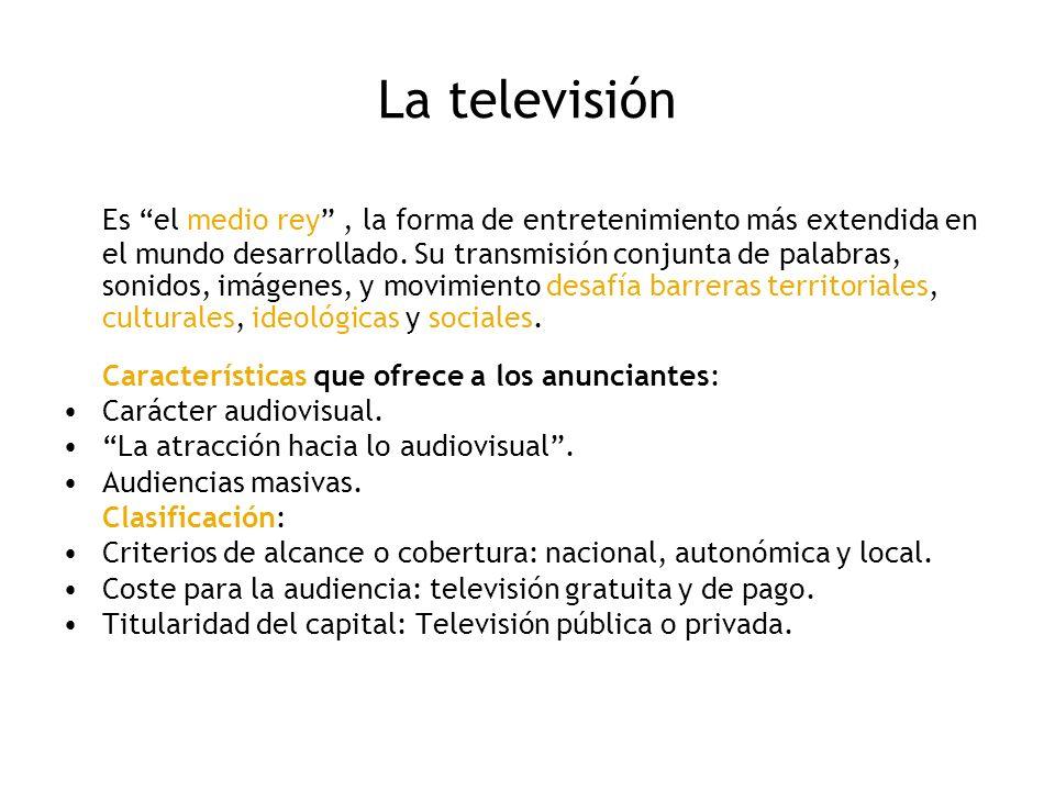 La televisión Es el medio rey, la forma de entretenimiento más extendida en el mundo desarrollado. Su transmisión conjunta de palabras, sonidos, imáge