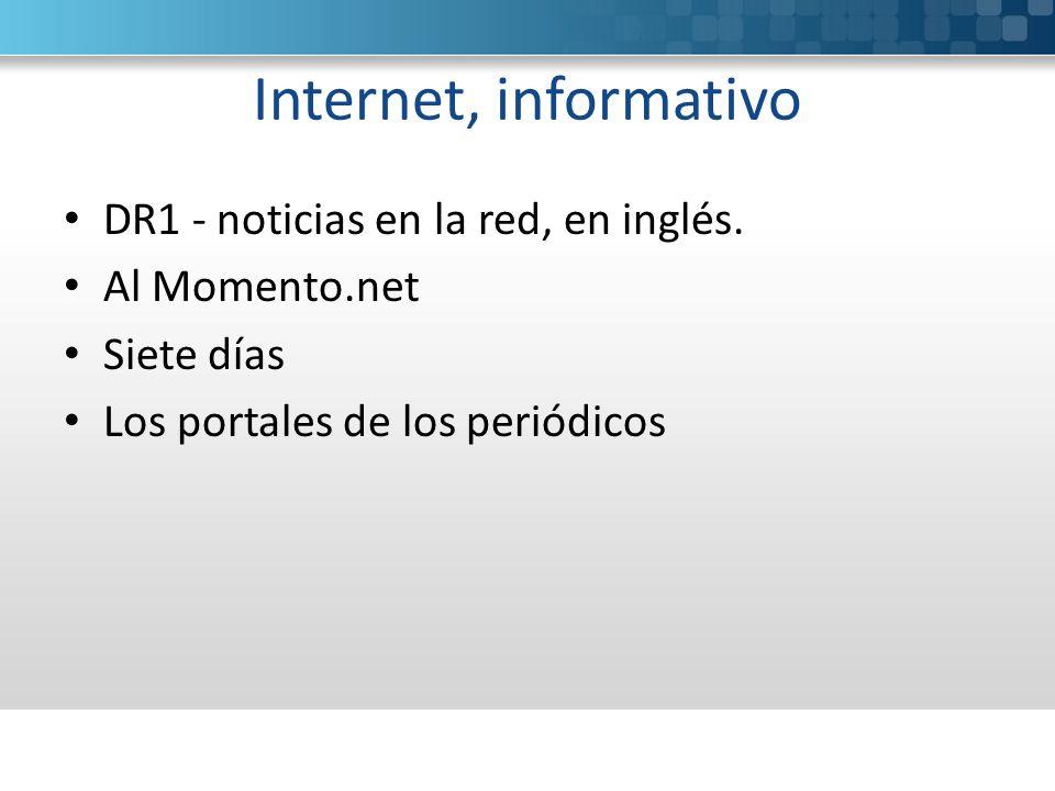 Internet, informativo DR1 - noticias en la red, en inglés.