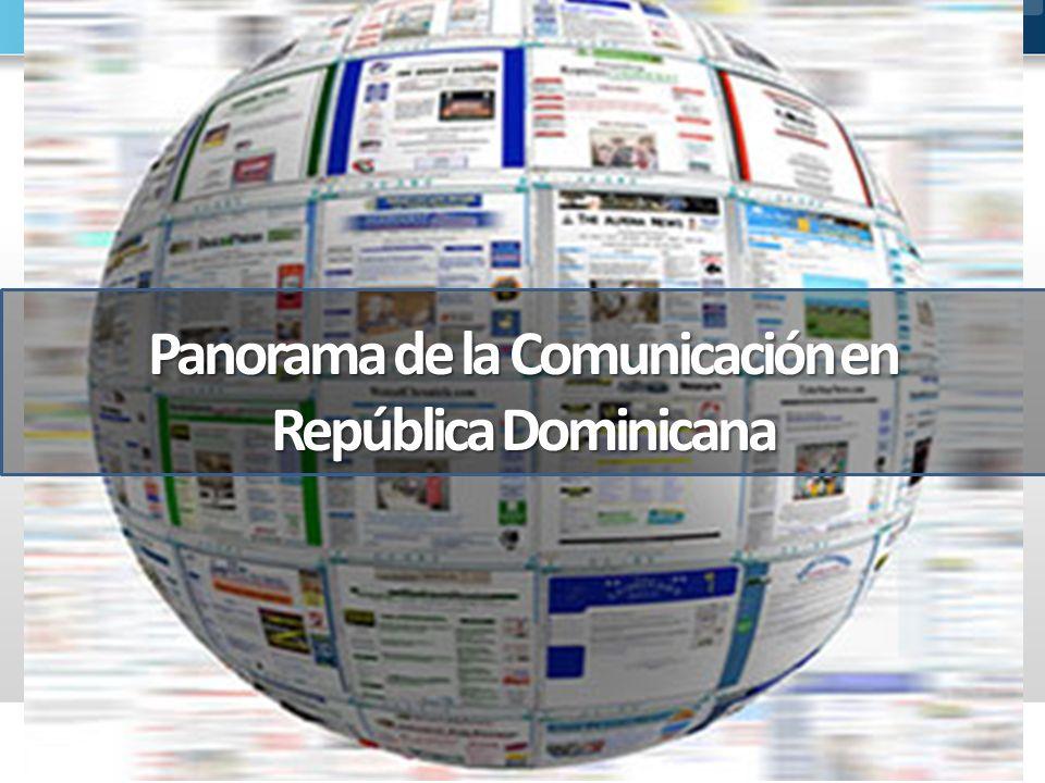 Panorama de la Comunicación en República Dominicana