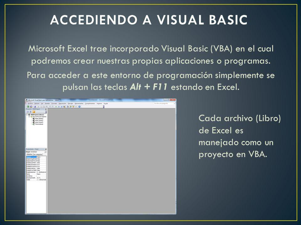 Microsoft Excel trae incorporado Visual Basic (VBA) en el cual podremos crear nuestras propias aplicaciones o programas. Para acceder a este entorno d