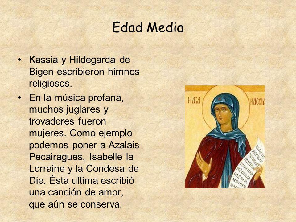 Renacimiento Destaca Maddalena Casulana, que fue: cantante, intérprete de laúd y la primera mujer que publicó música impresa.