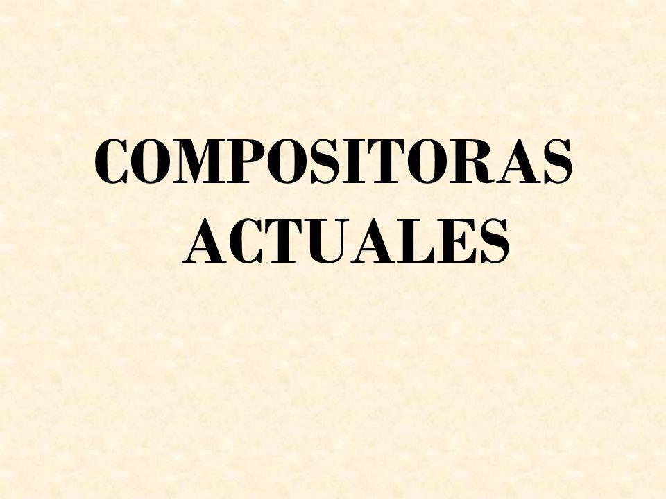 COMPOSITORAS ACTUALES
