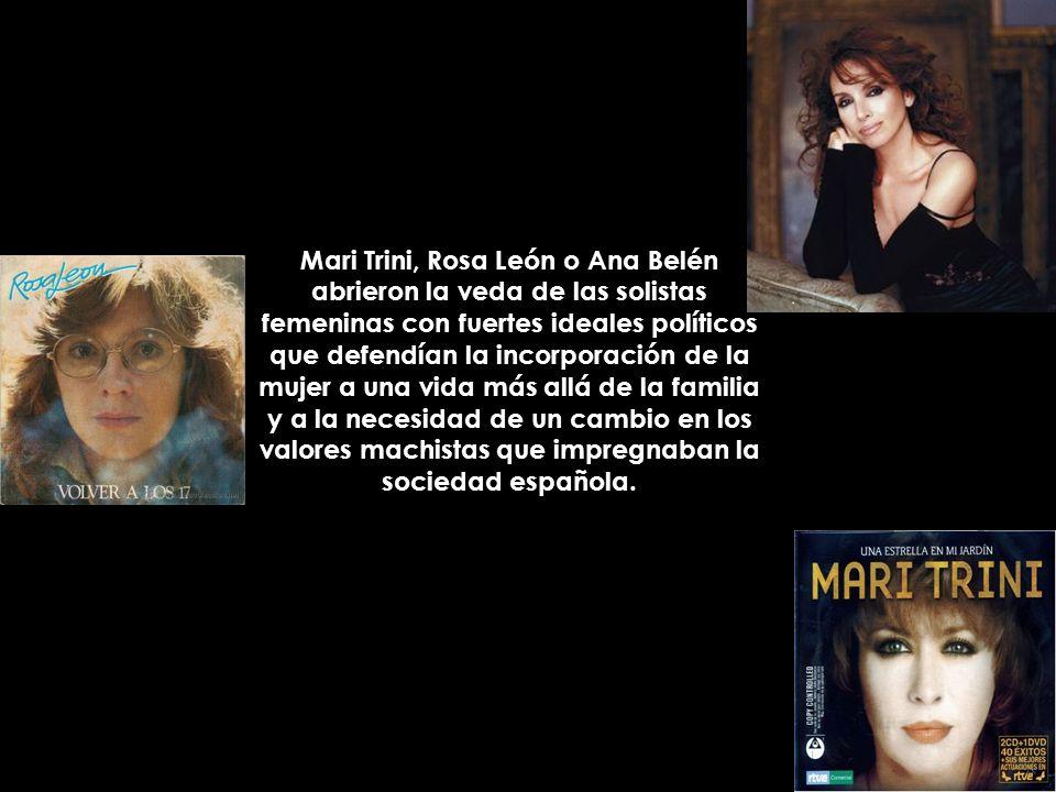 Mari Trini, Rosa León o Ana Belén abrieron la veda de las solistas femeninas con fuertes ideales políticos que defendían la incorporación de la mujer