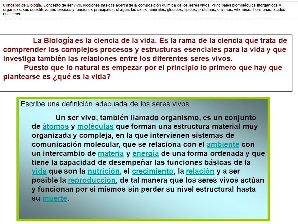 La Biología es la ciencia de la vida.
