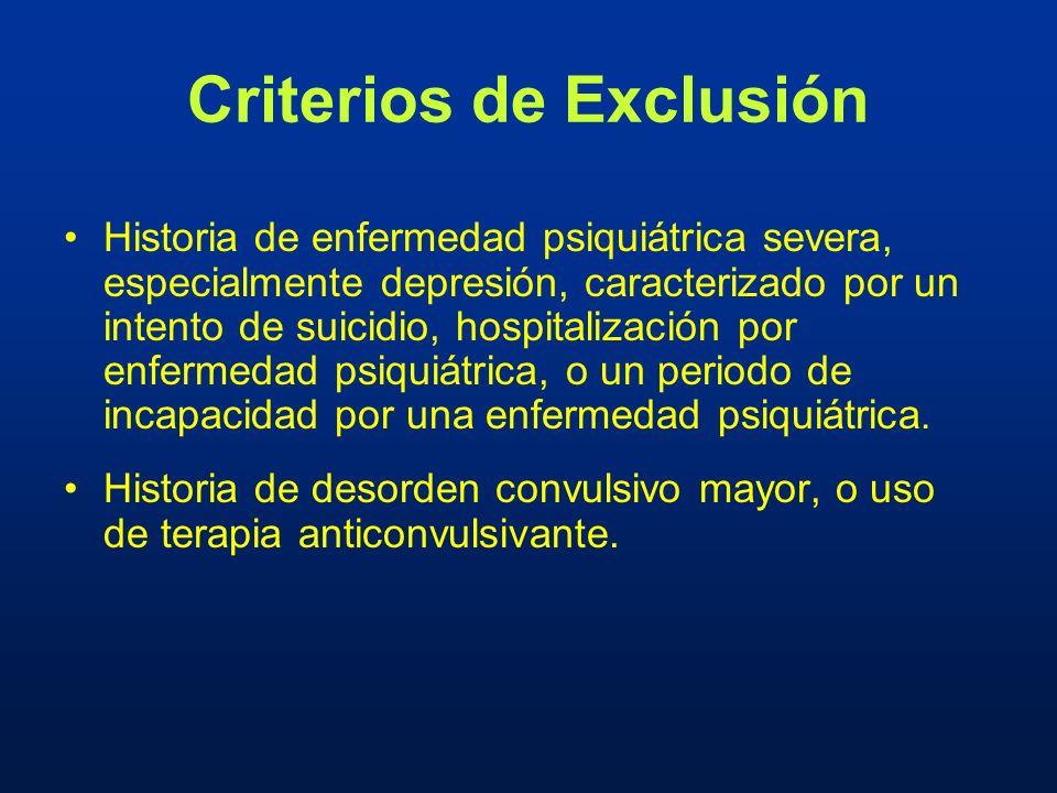 Historia de enfermedad psiquiátrica severa, especialmente depresión, caracterizado por un intento de suicidio, hospitalización por enfermedad psiquiát