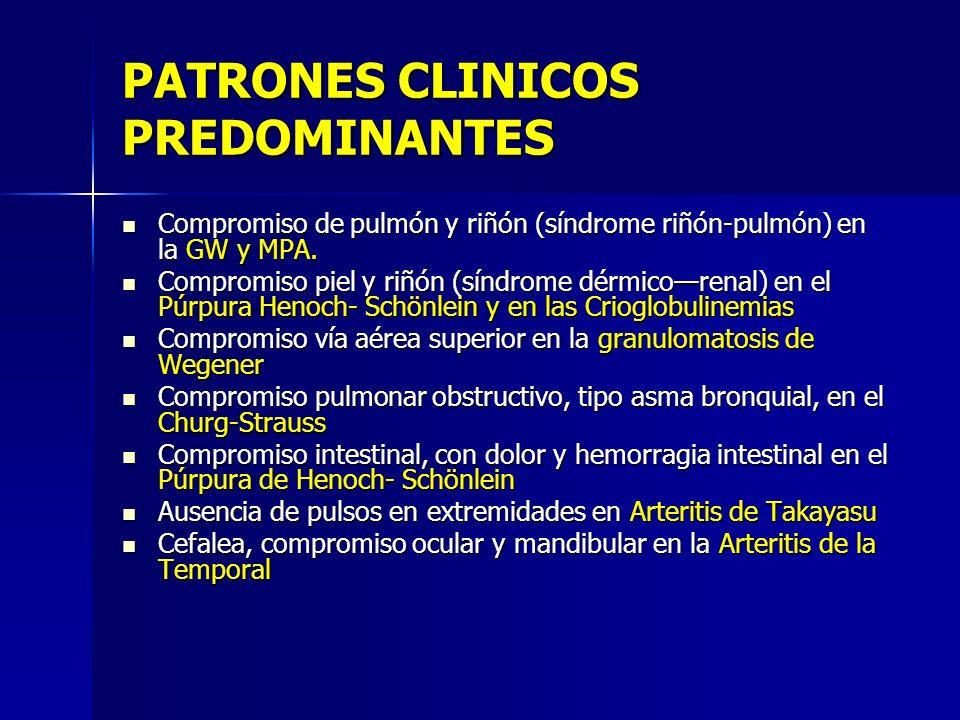 PATRONES CLINICOS PREDOMINANTES Compromiso de pulmón y riñón (síndrome riñón-pulmón) en la GW y MPA. Compromiso de pulmón y riñón (síndrome riñón-pulm