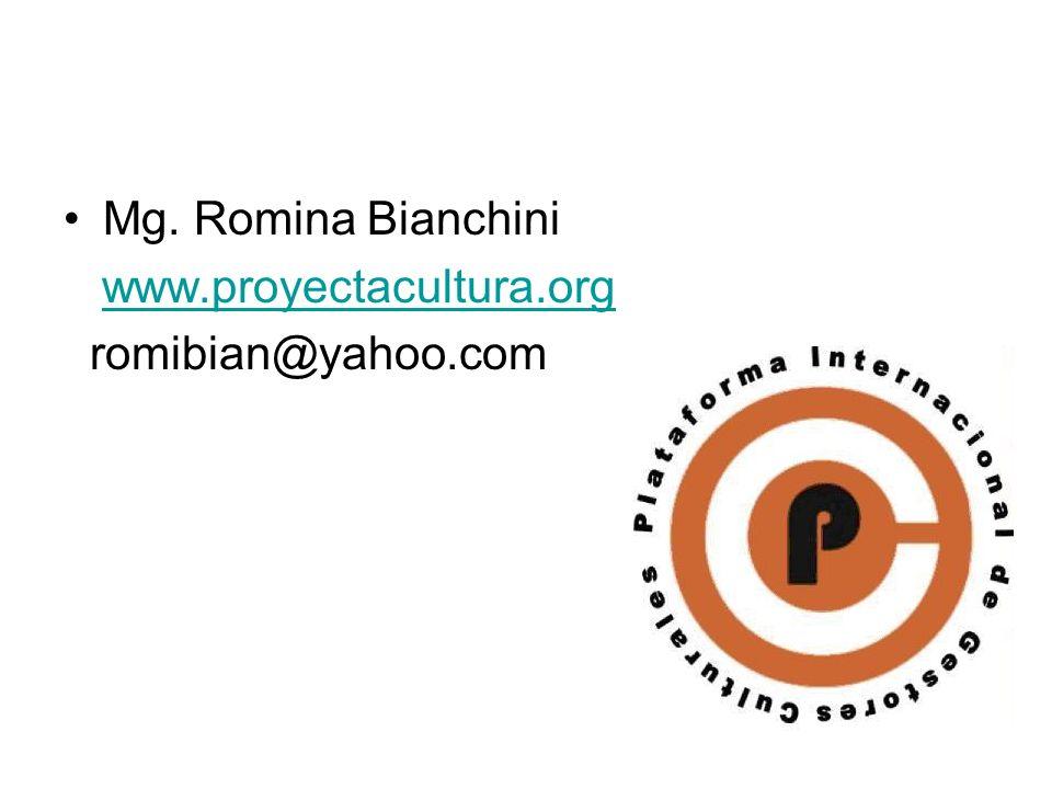 Mg. Romina Bianchini www.proyectacultura.org romibian@yahoo.com