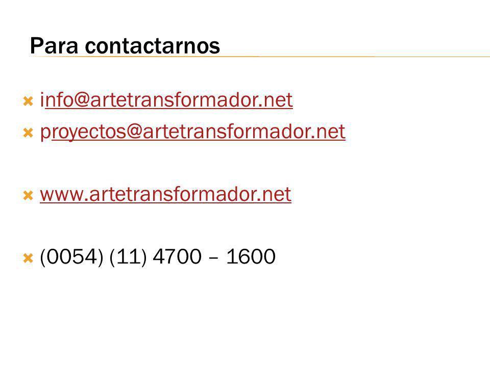 Para contactarnos info@artetransformador.netnfo@artetransformador.net proyectos@artetransformador.netroyectos@artetransformador.net www.artetransforma