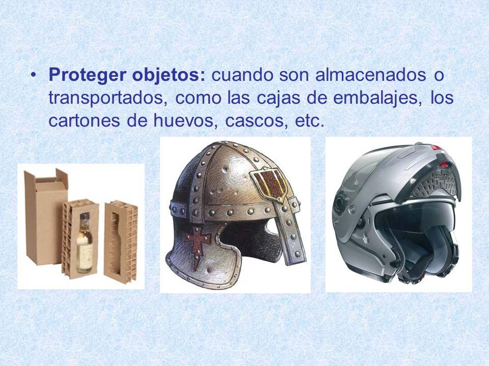 Proteger objetos: cuando son almacenados o transportados, como las cajas de embalajes, los cartones de huevos, cascos, etc.