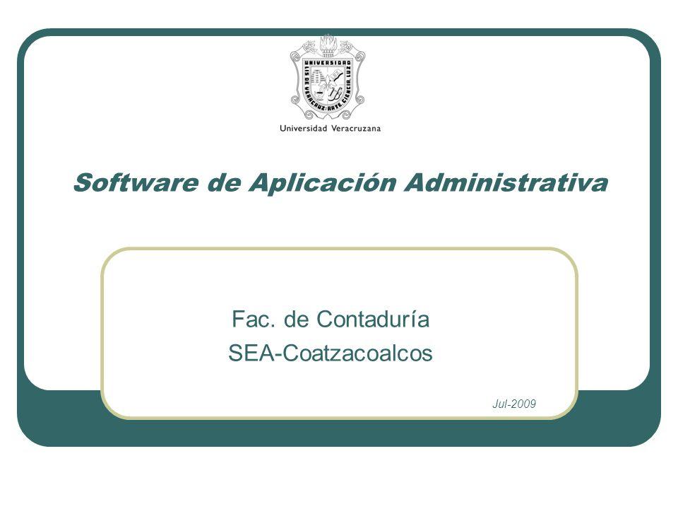 Software de Aplicación Administrativa Fac. de Contaduría SEA-Coatzacoalcos Jul-2009
