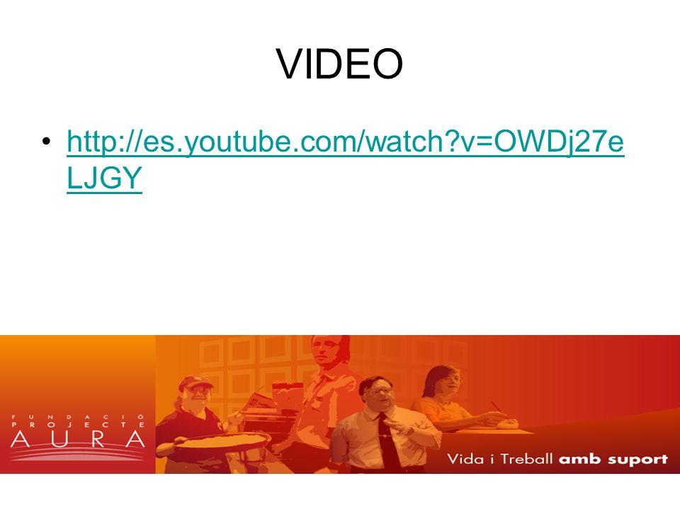 VIDEO http://es.youtube.com/watch?v=OWDj27e LJGYhttp://es.youtube.com/watch?v=OWDj27e LJGY