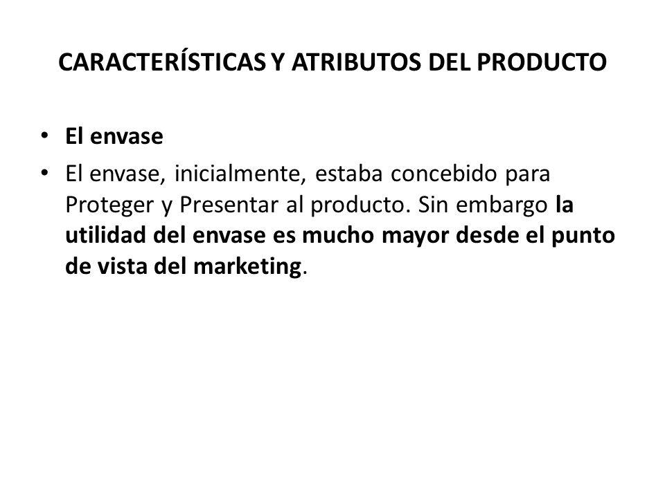 El envase El envase, inicialmente, estaba concebido para Proteger y Presentar al producto. Sin embargo la utilidad del envase es mucho mayor desde el