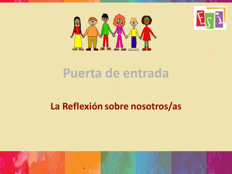 Puerta de entrada La Reflexión sobre nosotros/as
