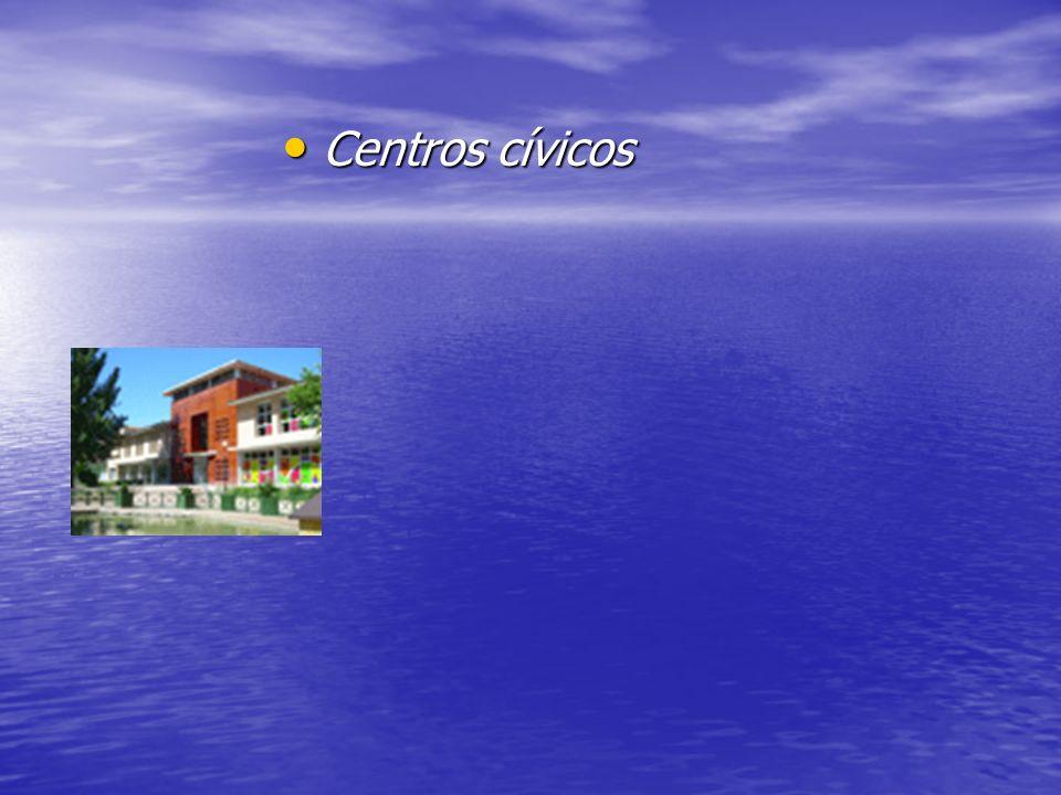Centros cívicos Centros cívicos