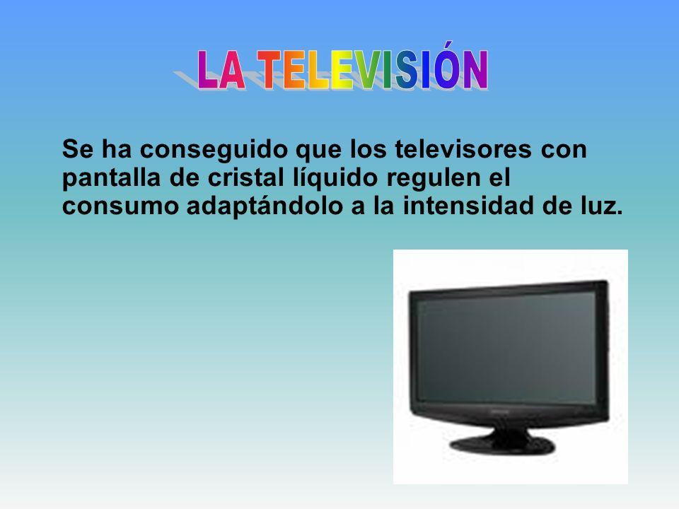 Se ha conseguido que los televisores con pantalla de cristal líquido regulen el consumo adaptándolo a la intensidad de luz.