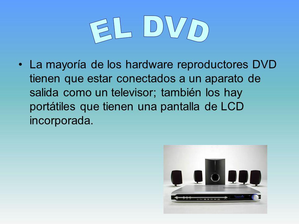 La mayoría de los hardware reproductores DVD tienen que estar conectados a un aparato de salida como un televisor; también los hay portátiles que tien