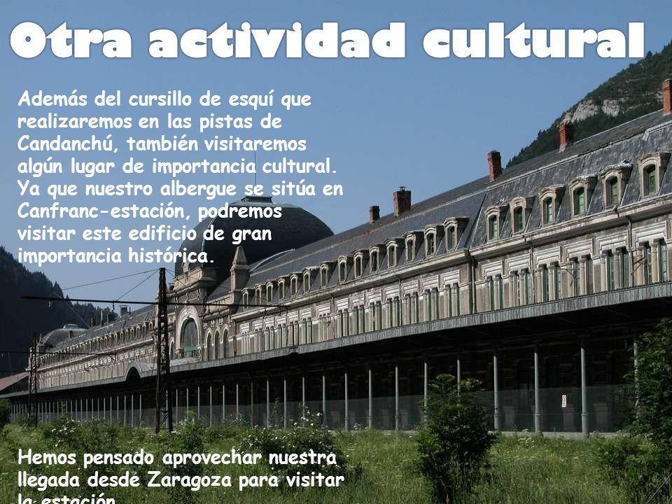Además del cursillo de esquí que realizaremos en las pistas de Candanchú, también visitaremos algún lugar de importancia cultural.
