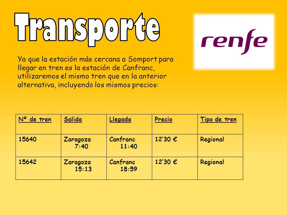 Ya que la estación más cercana a Somport para llegar en tren es la estación de Canfranc, utilizaremos el mismo tren que en la anterior alternativa, incluyendo los mismos precios: Nº de trenSalidaLlegadaPrecioTipo de tren 15640Zaragoza 7:40 Canfranc 11:40 1230 Regional 15642Zaragoza 15:13 Canfranc 18:59 1230 Regional