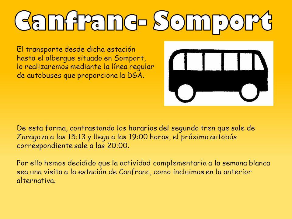 El transporte desde dicha estación hasta el albergue situado en Somport, lo realizaremos mediante la línea regular de autobuses que proporciona la DGA