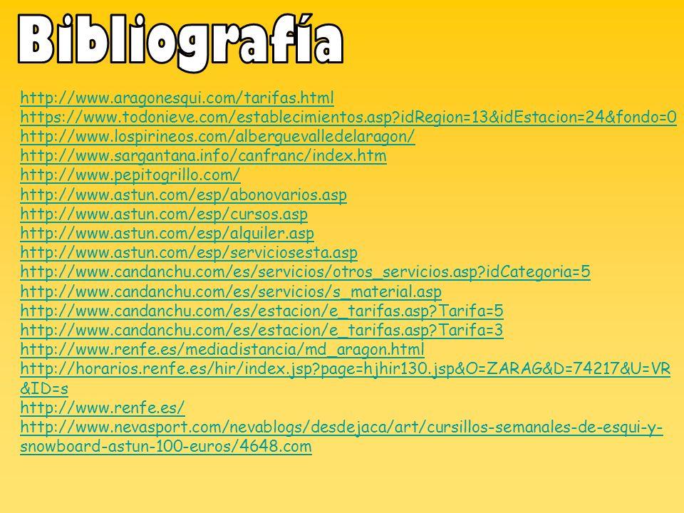 http://www.aragonesqui.com/tarifas.html https://www.todonieve.com/establecimientos.asp?idRegion=13&idEstacion=24&fondo=0 http://www.lospirineos.com/al