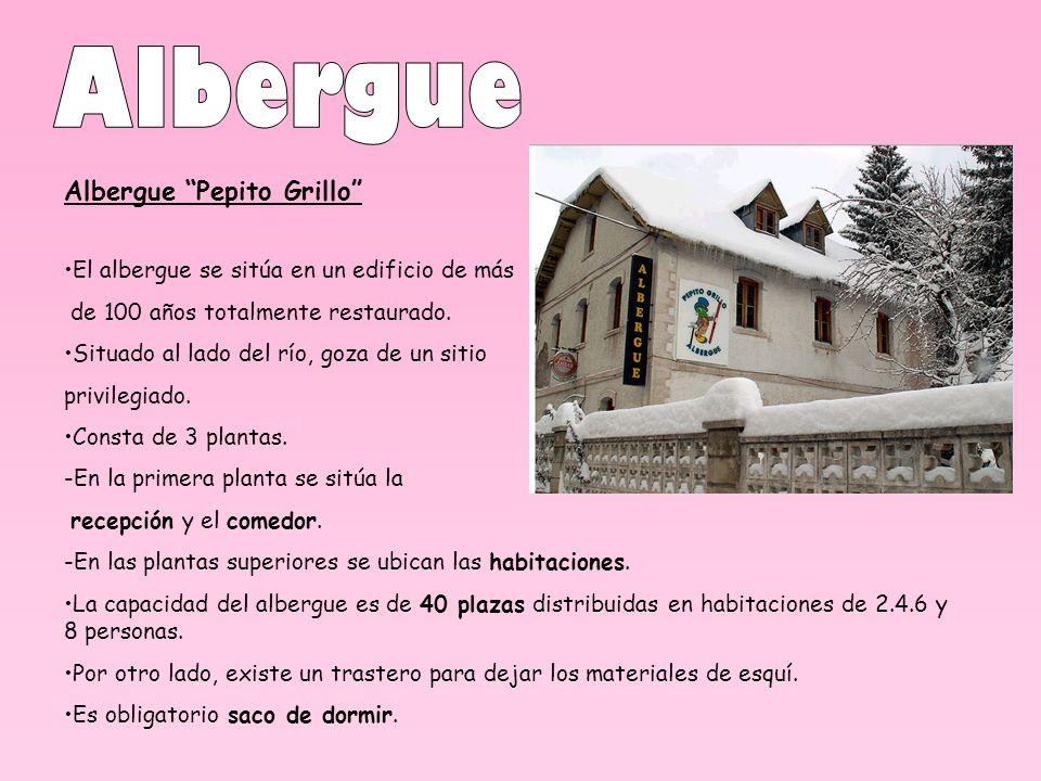 Albergue Pepito Grillo El albergue se sitúa en un edificio de más de 100 años totalmente restaurado. Situado al lado del río, goza de un sitio privile