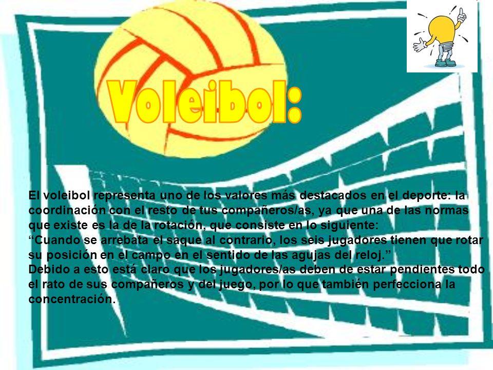El voleibol representa uno de los valores más destacados en el deporte: la coordinación con el resto de tus compañeros/as, ya que una de las normas qu