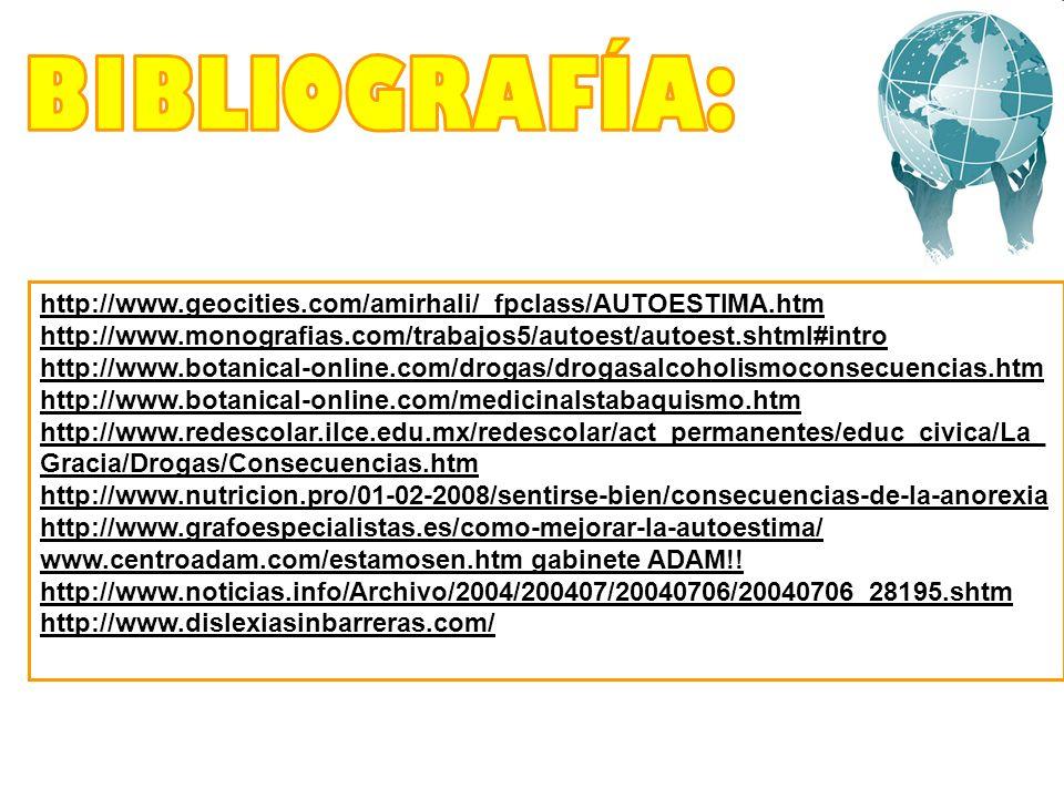 http://www.geocities.com/amirhali/_fpclass/AUTOESTIMA.htm http://www.monografias.com/trabajos5/autoest/autoest.shtml#intro http://www.botanical-online