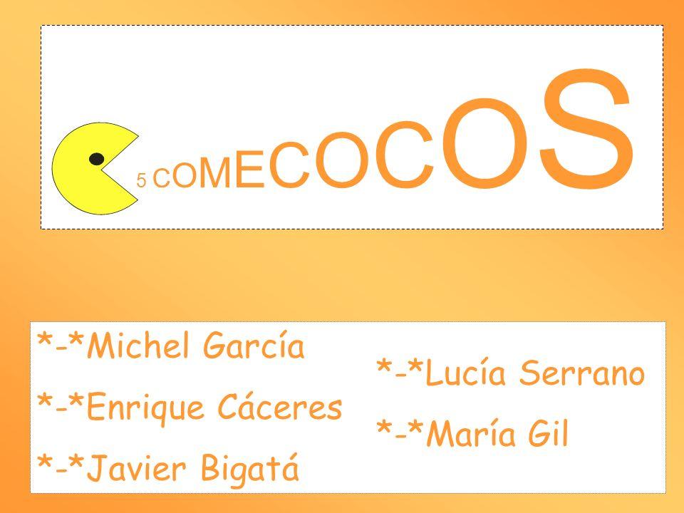 5 C O M E C O C O S *-*Michel García *-*Enrique Cáceres *-*Javier Bigatá *-*Lucía Serrano *-*María Gil