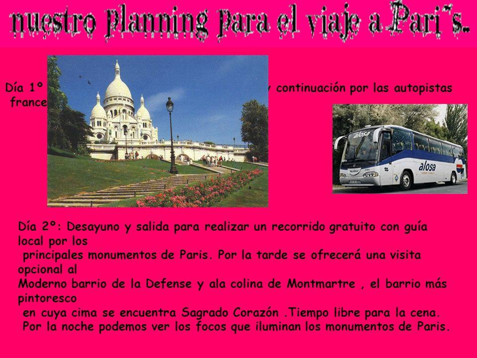 Día 1º : Salida del hotel con dirección Irún y continuación por las autopistas francesas hacia París. Día 2º: Desayuno y salida para realizar un recor
