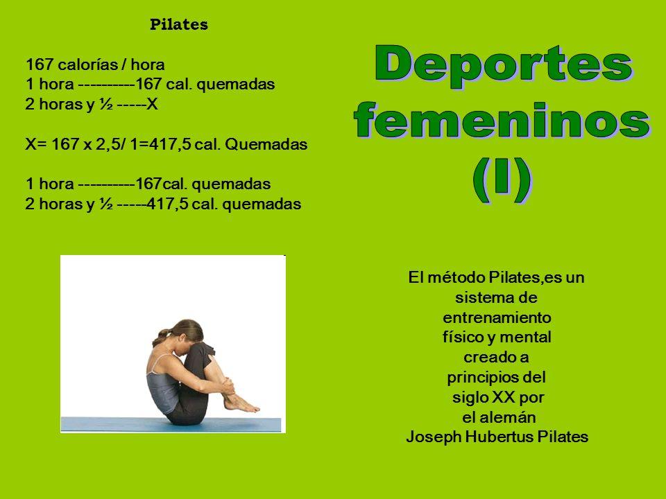 El método Pilates,es un sistema de entrenamiento físico y mental creado a principios del siglo XX por el alemán Joseph Hubertus Pilates Pilates 167 ca