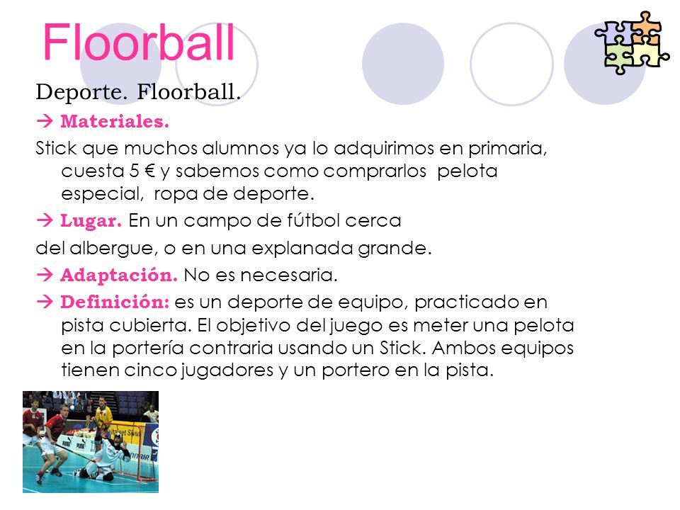 Floorball Deporte. Floorball. Materiales. Stick que muchos alumnos ya lo adquirimos en primaria, cuesta 5 y sabemos como comprarlos pelota especial, r