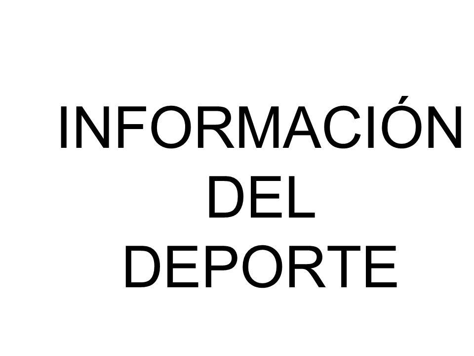 INFORMACIÓN DEL DEPORTE