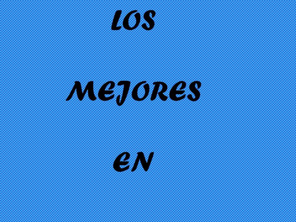 LOS MEJORES EN