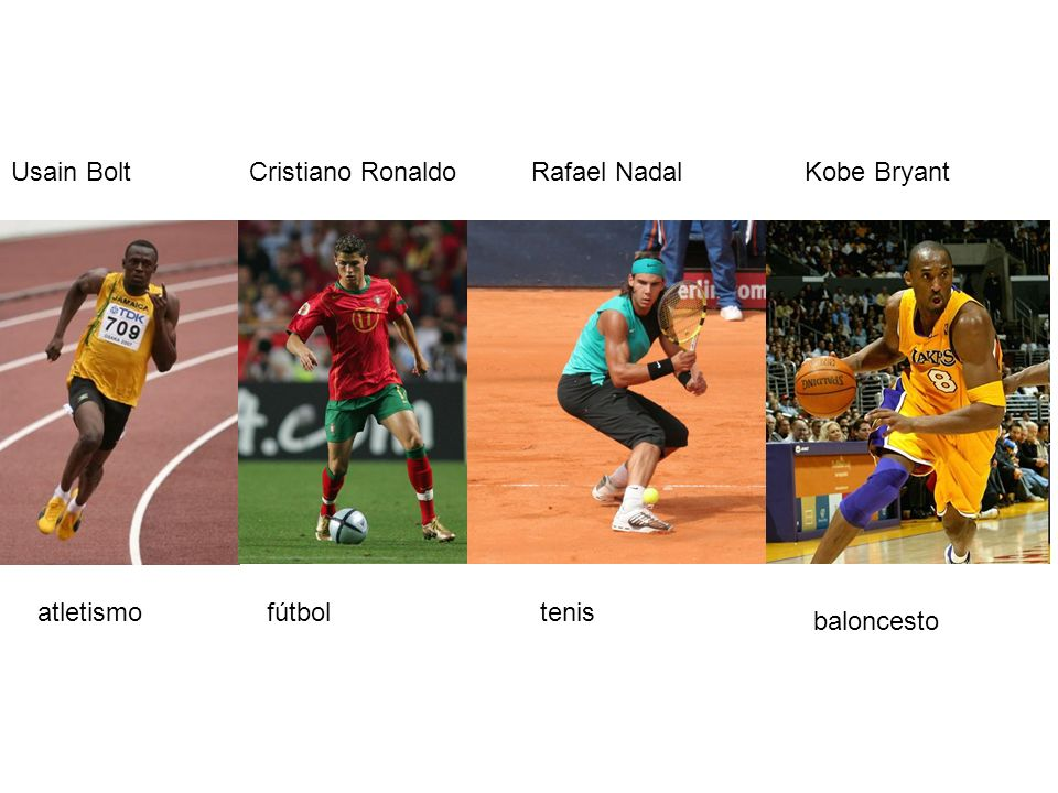 Usain BoltCristiano RonaldoRafael NadalKobe Bryant atletismofútboltenis baloncesto