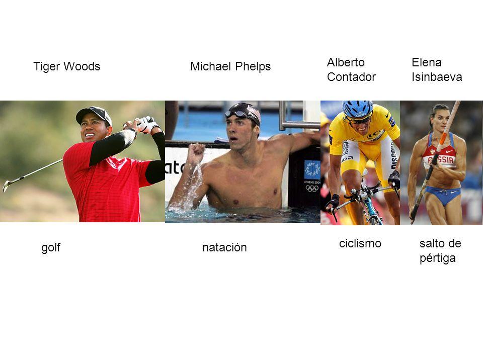 golfnatación ciclismosalto de pértiga Elena Isinbaeva Alberto Contador Michael PhelpsTiger Woods