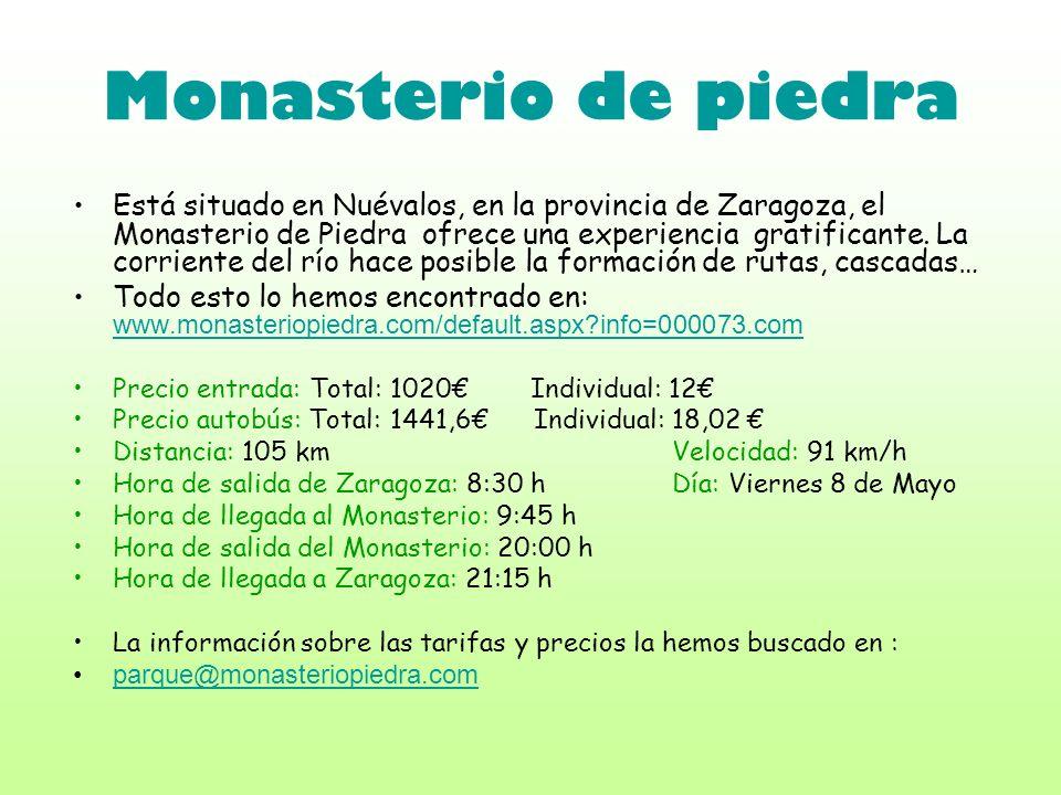 Monasterio de piedra Está situado en Nuévalos, en la provincia de Zaragoza, el Monasterio de Piedra ofrece una experiencia gratificante. La corriente
