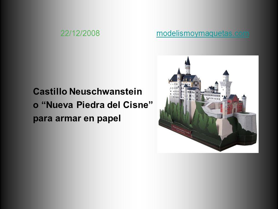22/12/2008 modelismoymaquetas.com modelismoymaquetas.com Castillo Neuschwanstein o Nueva Piedra del Cisne para armar en papel
