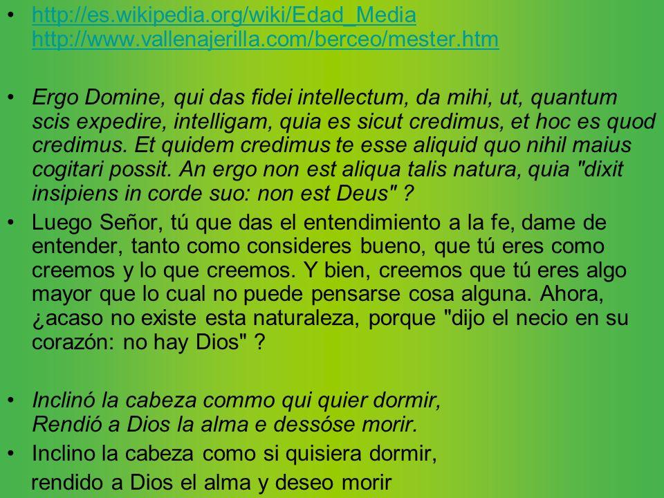 http://es.wikipedia.org/wiki/Edad_Media http://www.vallenajerilla.com/berceo/mester.htmhttp://es.wikipedia.org/wiki/Edad_Media http://www.vallenajeril